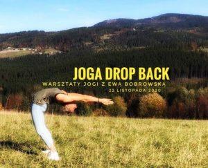 Warsztaty Jogi z Ewa Bobrowska – Joga Drop Back